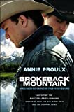 Brokeback Mountain: Story to Screenplay (0743271327) by Proulx, Annie