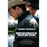 Brokeback Mountain: Now a Major Motion Pictureby Annie Proulx