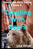 img - for Tangling with Bears (The Cloverleah Pack series) (Volume 8) book / textbook / text book