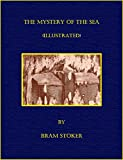 The Mystery of the Sea (Illustrated) (English Edition)