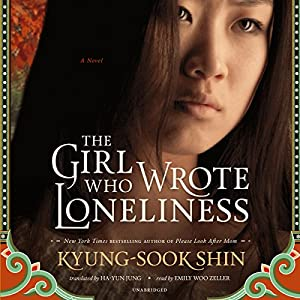 The Girl Who Wrote Loneliness Audiobook