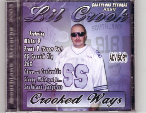 Crooked Ways by Lil Crook (2003-05-04) (Mister Proper compare prices)