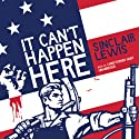 It Can't Happen Here (       UNABRIDGED) by Sinclair Lewis Narrated by Christopher Hurt