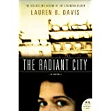Radiant Cityby Lauren B Davis
