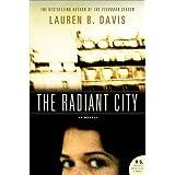 Radiant Cityby Lauren B Davis