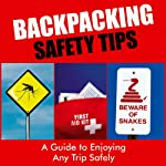 Backpacking Safety Tips | Sarah Scott