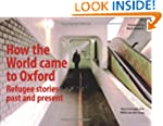 How the World Came to Oxford: Refugee...