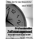 """Professionelles Zeitmanagement - Mehr Zeit f�r das Wesentlichevon """"Wilfred Lindo"""""""