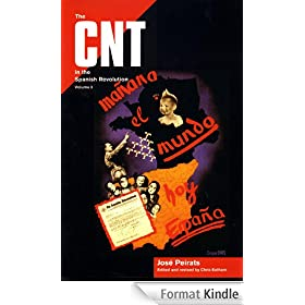 The CNT in the Spanish Revolution (Vol 3)