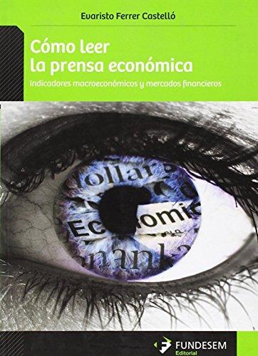 COMO LEER LA PRENSA ECONOMICA