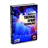 Handbook of Thermal Spray Technology (0871707950) by J. R. Davis
