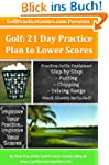 Golf: 21 Day Practice Plan to Lower S...