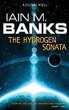 The Hydrogen Sonata: A Culture Novel (Culture series)