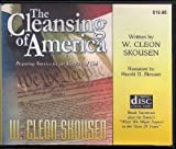 img - for by W. Cleon Skousen The Cleansing of America, narration (The Cleansing of America, narration) (2010) Audio CD book / textbook / text book