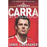 Carra: My Autobiographyby Jamie Carragher