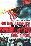 Hating America: The New World Sport