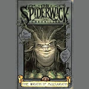 The Wrath of Mulgarath: The Spiderwick Chronicles, Book 5 | [Tony DiTerlizzi, Holly Black]