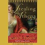 Stealing Athena: A Novel | Karen Essex