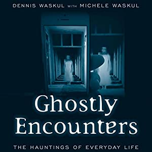 Ghostly Encounters Audiobook