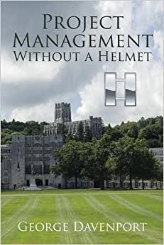 Project Management Without A Helmet