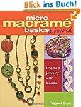 Micro Macram� Basics & Beyond: Knotte...