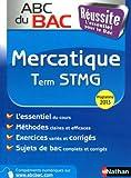 ABC du BAC Réussite Mercatique Term STMG