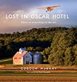 img - for Lost in Oscar Hotel: There Is Something in the Air book / textbook / text book