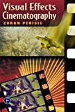 img - for Visual Effects Cinematography by Zoran Perisic (2001-12-01) book / textbook / text book