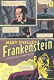 Frankenstein: (Penguin Classics Deluxe Edition) (0143105035) by Mary Shelley