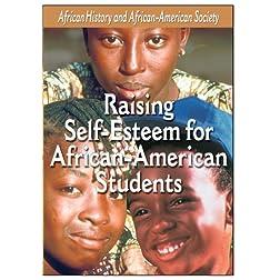 African American Students - Raising Self-Esteem