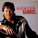Gunter Gabriel - Die großen Erfolge