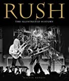 img - for Rush: The Illustrated History book / textbook / text book