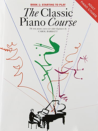 The Classic Piano Course: v. 1