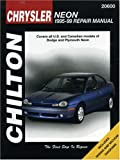 Chrysler: Neon 1995-99: Covers all U.S. and Canadian models of Dodge and Plymouth Neon