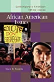 img - for African American Issues (Contemporary American Ethnic Issues) book / textbook / text book