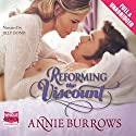 Reforming the Viscount Audiobook by Annie Burrows Narrated by Jilly Bond