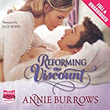 Reforming the Viscount (       UNABRIDGED) by Annie Burrows Narrated by Jilly Bond