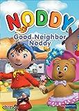Noddy: Good Neighbor Noddy, Vol. 6