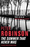 The Summer That Never Was: An Inspector Banks Novel
