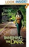Banishing the Dark (The Arcadia Bell series)
