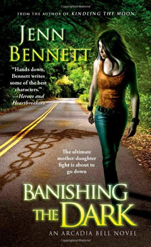 Image of Banishing the Dark (The Arcadia Bell series)