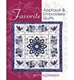 img - for Favorite Applique & Embroidery Quilts (Paperback) - Common book / textbook / text book