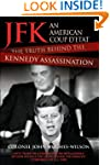 JFK - An American Coup: The Truth Beh...