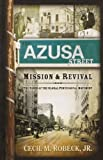 Image of The Azusa Street Mission and Revival