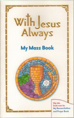 Image for With Jesus Always My Mass Reconciliation and Prayer Book (Revised Softcover) [IL