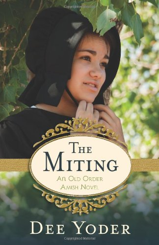 Image of The Miting: An Old Order Amish Novel