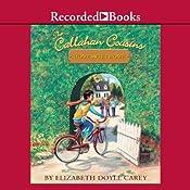 Callahan Cousins: Home Sweet Home | [Elizabeth Doyle Carey]