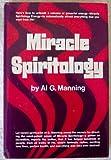 Miracle Spiritology