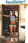 Trilog�a sucia de La Habana