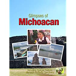 Glimpses of Michoacan